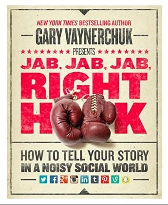 Social media marketing books - Jab, jab, jab, right hook