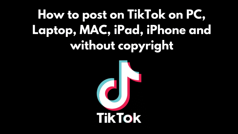 How to post on TikTok on PC, Laptop, MAC, iPad, iPhone and without copyright